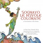 """Sognavo le nuvole colorate"" al Roma film Fest"