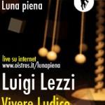Luigi Lezzi, Vivere Ludico