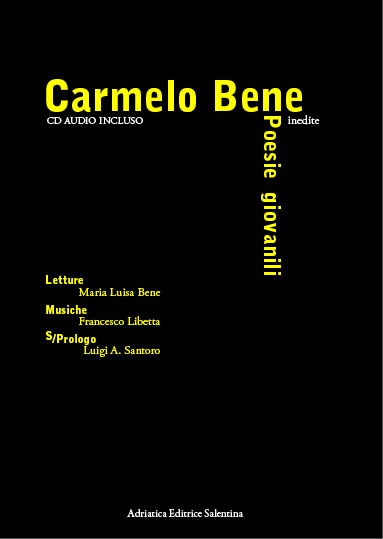 Carmelo Bene. Poesie Giovanili inedite